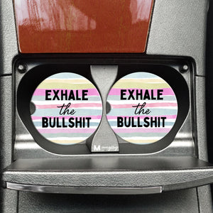 Exhale the Bullshit - Coasters on the Go - Hustle & Hunee