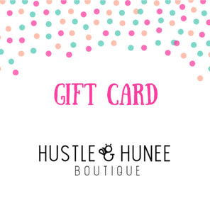 Gift Card - Hustle & Hunee