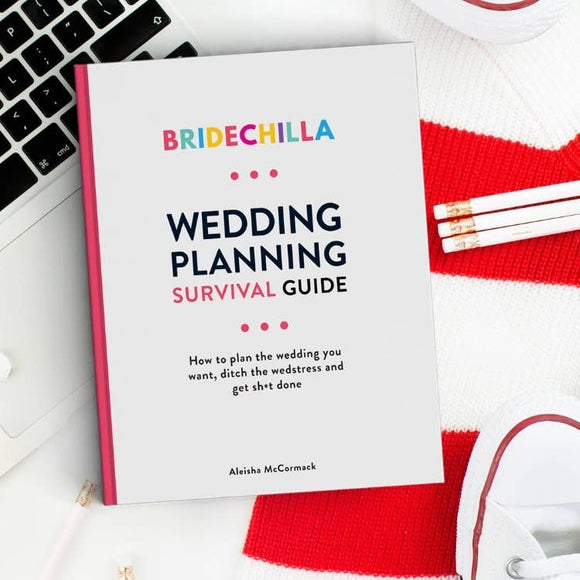Bridechilla Wedding Planning Survival Guide - Hustle & Hunee