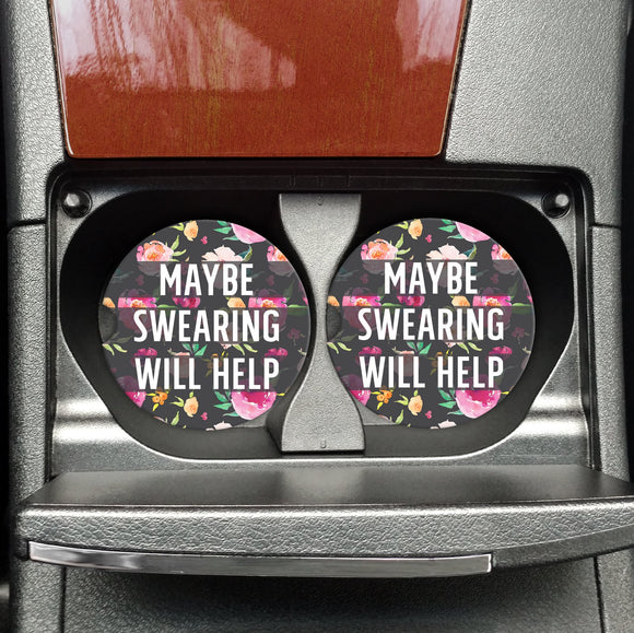 Maybe Swearing Will Help - Coasters on the Go - Hustle & Hunee