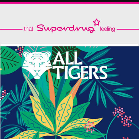 ALL TIGERS in the UK Superdrug