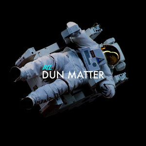 LIMITED TIME SALE: DUN MATTER EP (LIMITED DELUXE EDITION)