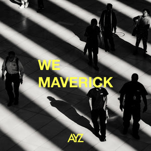 WE MAVERICK - SINGLE