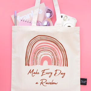 Make Every Day A Rainbow Organic Cotton Tote Bag