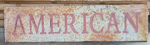 American Sign, Weathered and Aged Metal Embossed