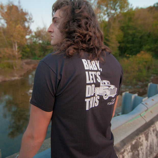 "NEW! ""Baby, Let's Do This"" Men's Tee"