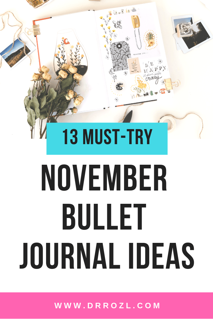 13 Amazing November Bullet Journal Ideas That You Must-Try