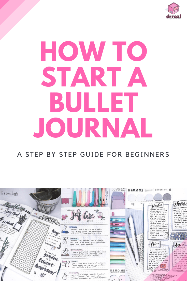 Starting a Bullet Journal | A Step By Step Guide For Beginners