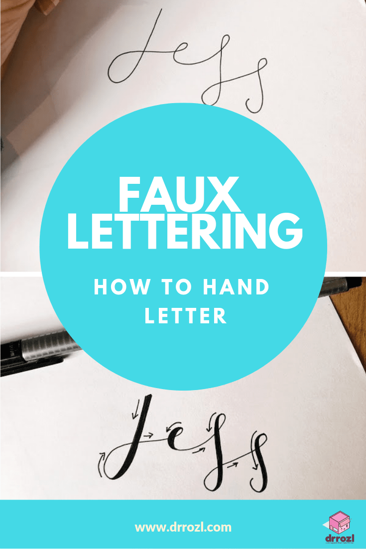 How to Hand Letter | A Faux Lettering Tutorial