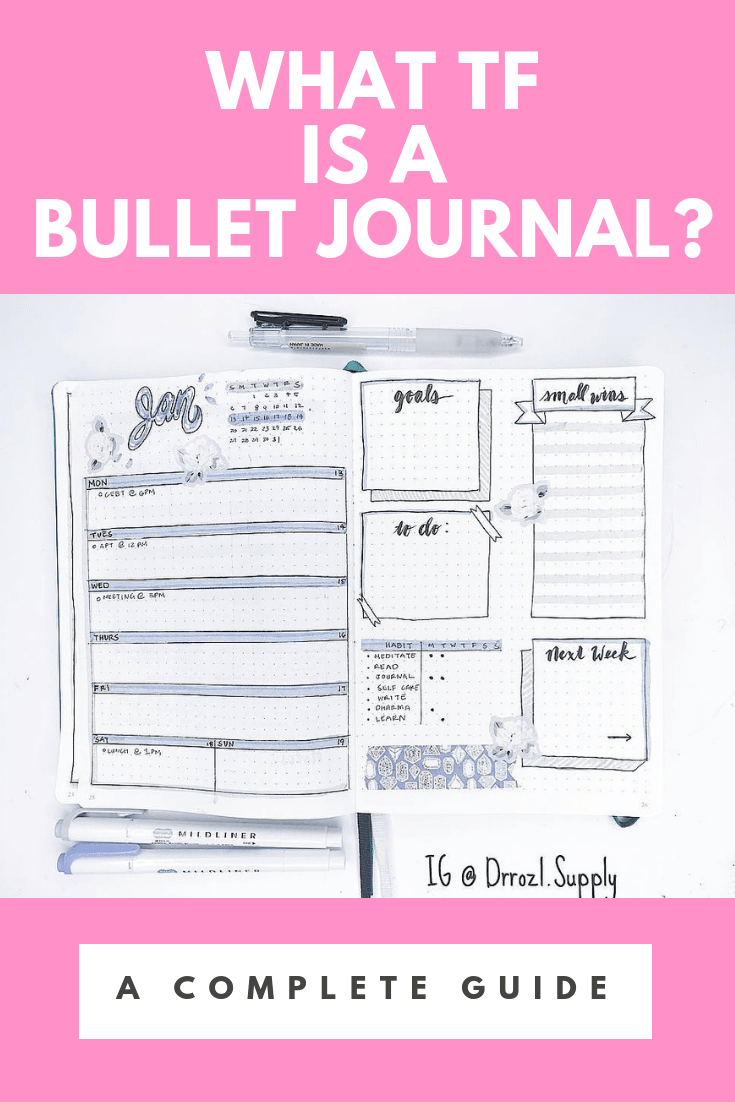 What TF Is a Bullet Journal | A Complete Guide