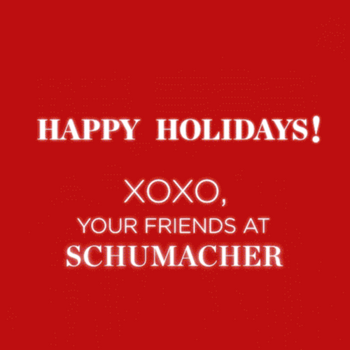 Happy Holidays from Schumacher