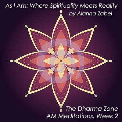 I AM Energy & Light - As I Am, The Dharma Zone