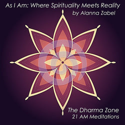 I AM Whole - As I Am, The Dharma Zone