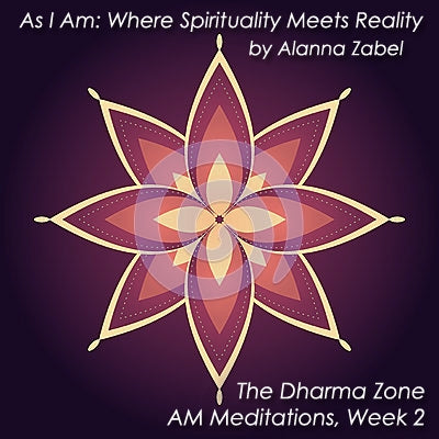 I AM Grateful - As I Am, The Dharma Zone