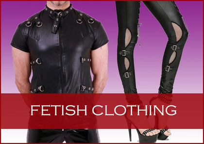 Fetish Clothing for Ladies and Gents