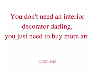 You don't Need an Interior Decorator