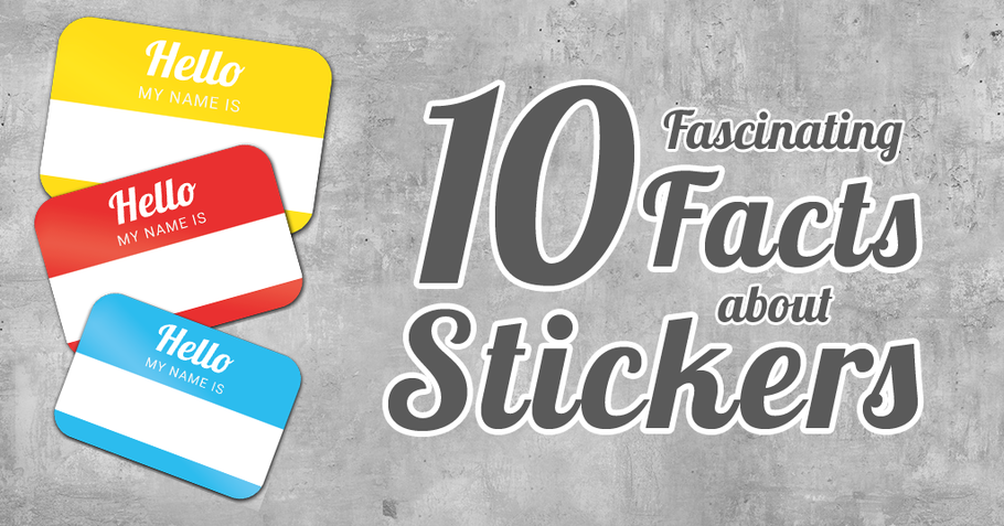 10 Fascinating Facts About Stickers | National Sticker Day