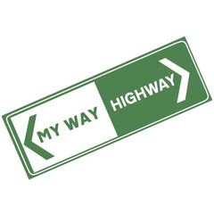 My Way Or The Highway Bumper Sticker