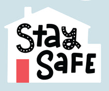 Stay Home, Stay Safe Decal