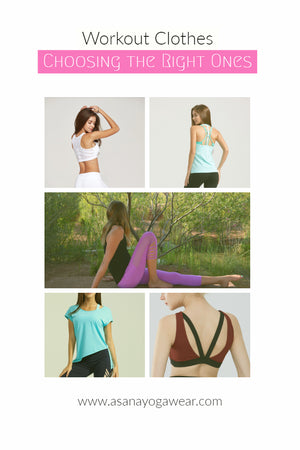 Workout Clothes.. How to Choose the Right Ones