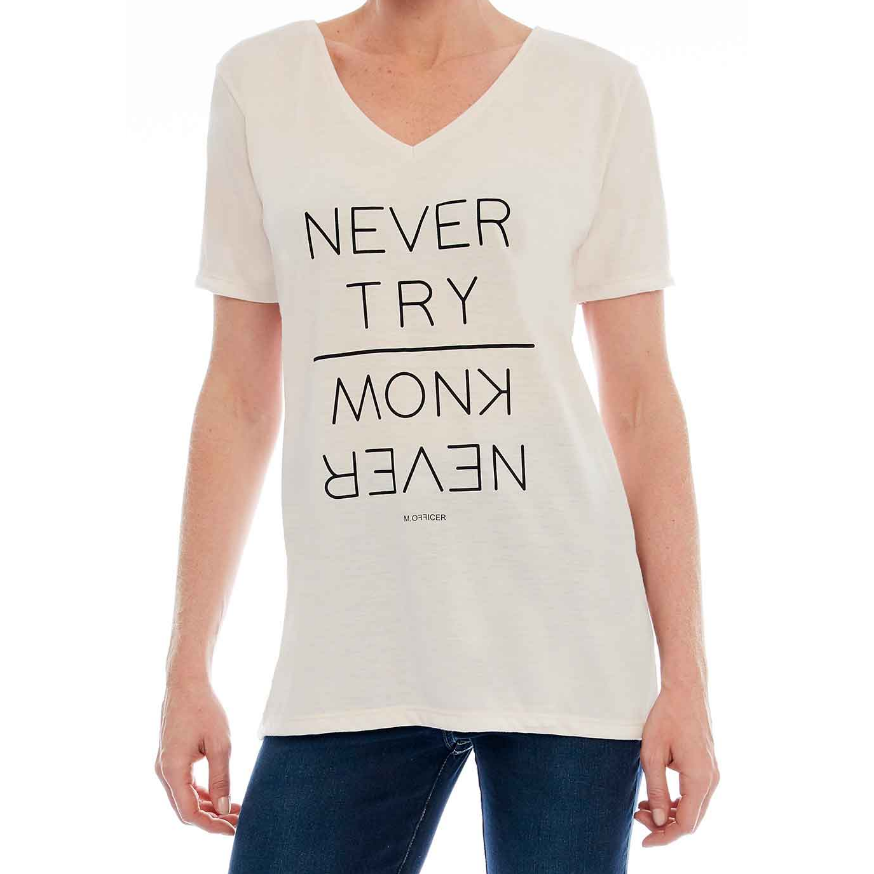T-Shirt Est Never Try Never Know