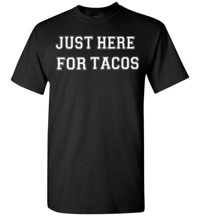 SportsMarket Premium Clothing Line-St. Paddy's Day Tshirt-Just Here for Tacos-Tshirt-Teescape-Black-S-SportsMarkets