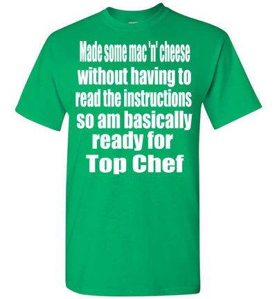 SportsMarket Premium Clothing Line-Top Chef Ready Tshirt-SportsMarkets-Irish Green-S-SportsMarkets