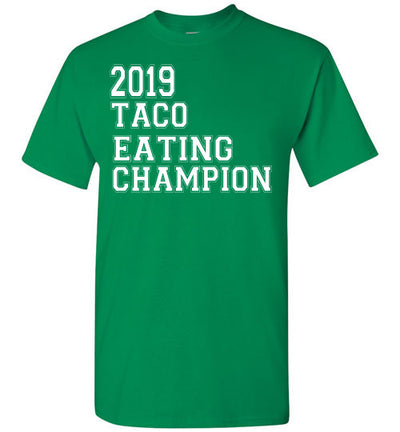SportsMarket Premium Clothing Line-St. Paddy's Day Tshirt-2019 Taco Eating Champion-Tshirt-Teescape-Turf Green-S-SportsMarkets
