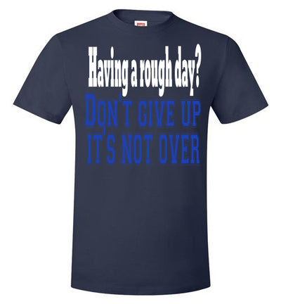 SportsMarket Premium Clothing Line-It's Not Over Hanes Tshirt