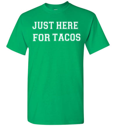 SportsMarket Premium Clothing Line-St. Paddy's Day Tshirt-Just Here for Tacos-Tshirt-Teescape-Irish Green-S-SportsMarkets