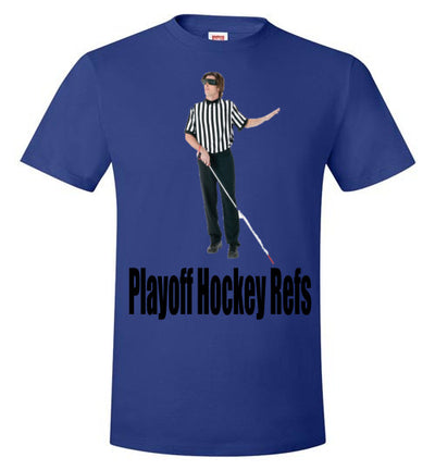 SportsMarket Premium Clothing Line-Playoff Hockey Refs Missing Calls Tshirt