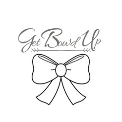 Get Bow'd Up