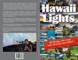 Hawaii Lights by Lavaflow