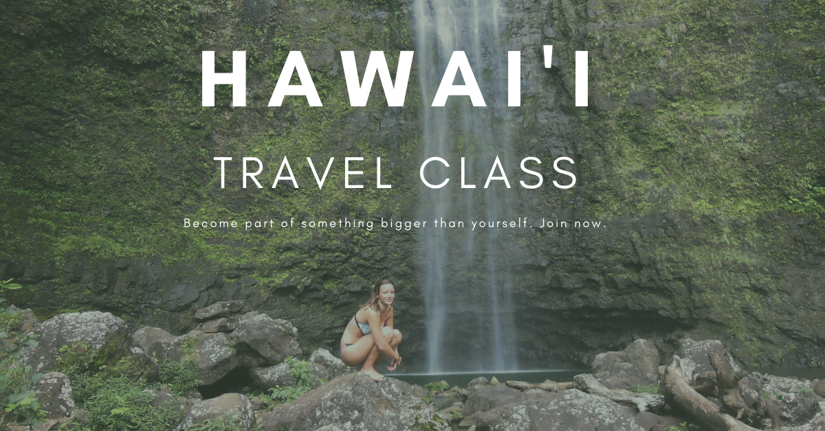 Ultimate Hawaii Travel Class by EarthyUniversity