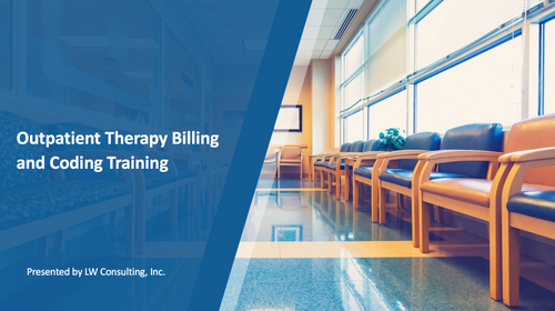 Billing and Coding Training for Outpatient Therapy Providers