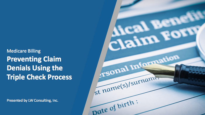 Preventing Claim Denials Using the Triple Check Process