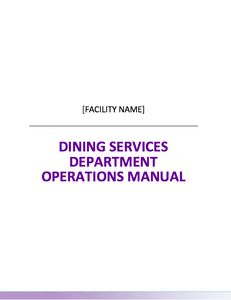 SNF Dining Services Department Operations Manual
