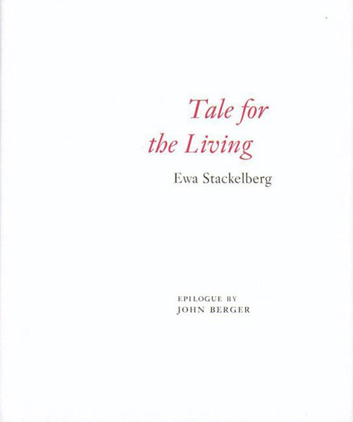 Ewa Stackelberg: Tale for the Living