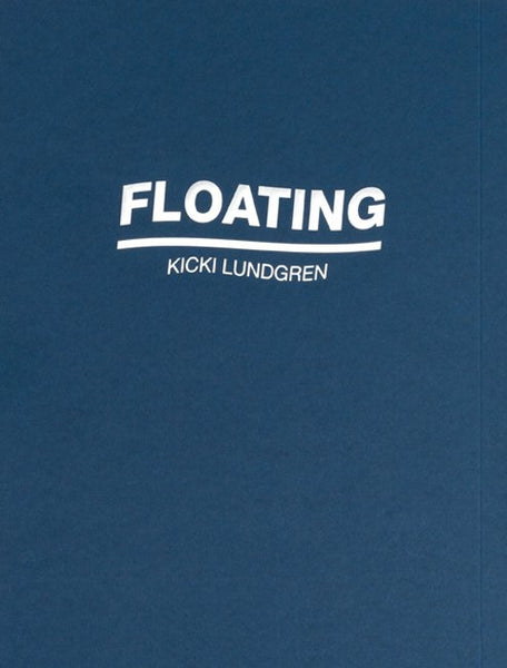 Kicki Lundgren: Floating