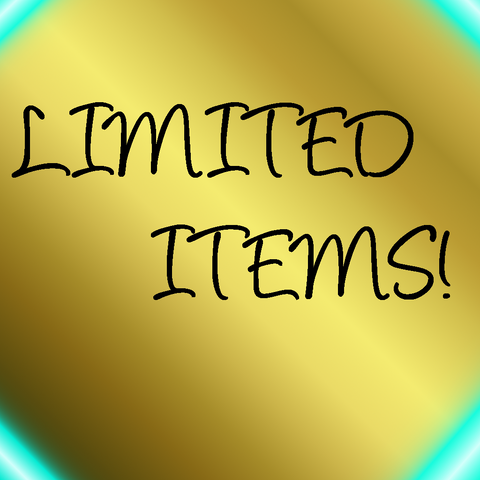 Limited Items