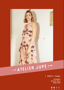 Atelier Jupe - Poppy & Cara summer dress pattern