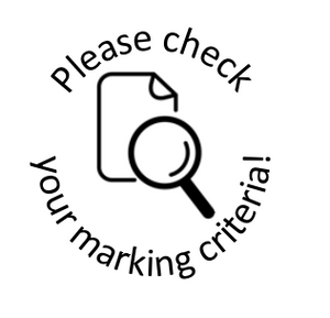 Please check your marking criteria stamp