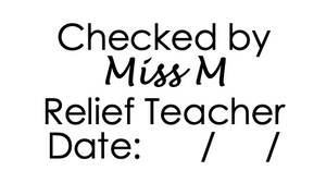 Relief teacher Checked by stamp
