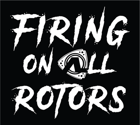 Firing on All Rotors Sticker