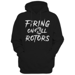 FIRING ON ALL ROTORS PULL OVER HOODIE