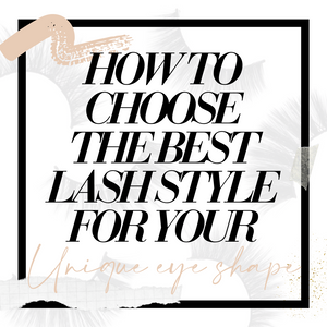HOW TO: CHOOSE THE BEST LASH STYLE FOR YOUR EYE SHAPE