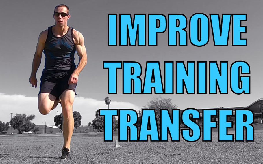 Transfer Of Training | Tips To Get More Out Of Your Sprint Training