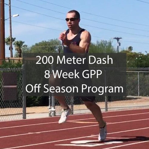 200 Meter Dash GPP Indoor Off Season Sprint Training Program Sprinting Workouts by ATHLETE.X