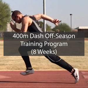8 Week Off Season 400m Dash Training Program ATHLETE.X