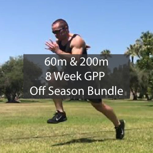 Indoor Off Season Bundle - 60 Meter & 200 Meter Dash GPP Training Programs ATHLETE.X